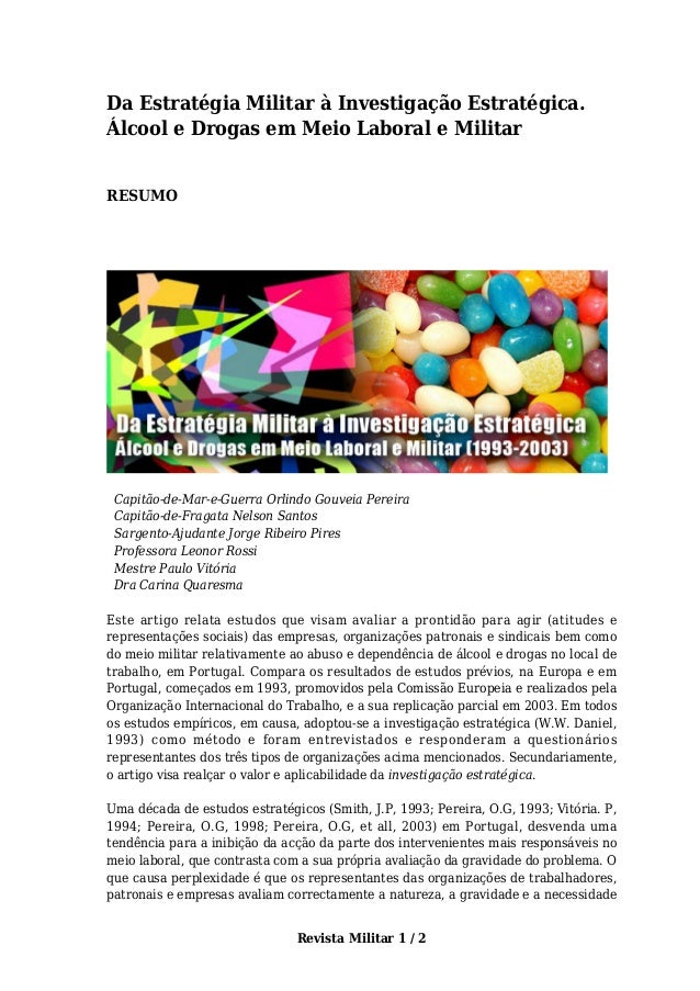 Da Estratégia Militar à Investigação Estratégica.  Álcool e Drogas em Meio Laboral e Militar  Revista Militar 1 / 2  RESUM...