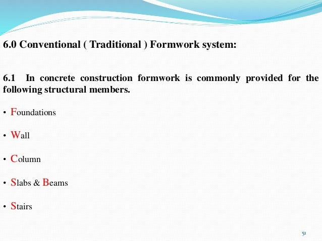 Application Amp Comparison Of Different Formwork System Used