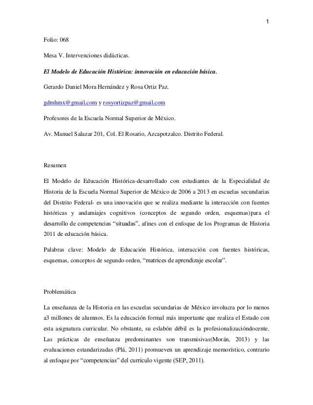 1Folio: 068Mesa V. Intervenciones didácticas.El Modelo de Educación Histórica: innovación en educación básica.Gerardo Dani...