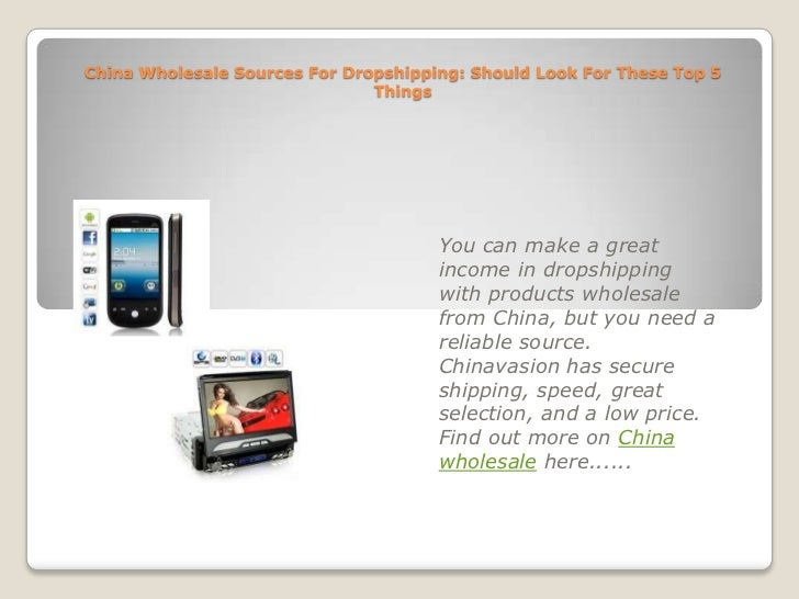 China Wholesale Sources For Dropshipping: Should Look For These Top 5 Things<br />You can make a great income in dropshipp...