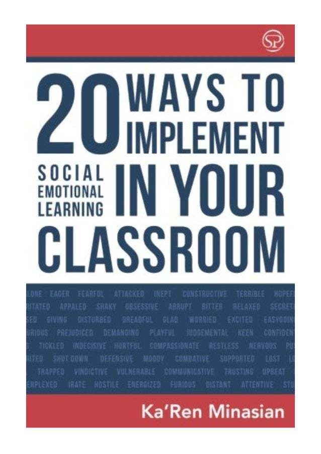 How To Implement Social And Emotional >> 20 Ways To Implement Social Emotional Learning In Your Classroom Pdf