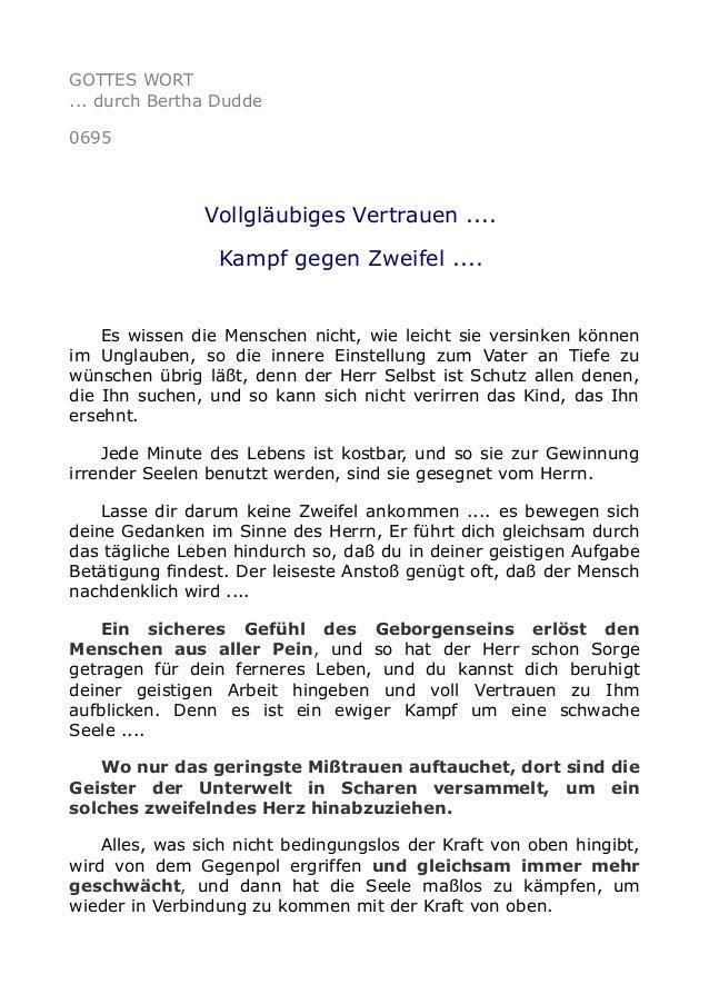 GOTTES WORT ... durch Bertha Dudde 0695 Vollgläubiges Vertrauen .... Kampf gegen Zweifel .... Es wissen die Menschen nicht...