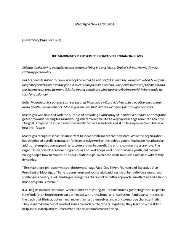 Madraigos Newsletter 2014 [CoverStory Page For 1 & 2] THE MADRAIGOS PHILOSOPHY: PROACTIVELY ENHANCING LIVES Shlomo Goldste...