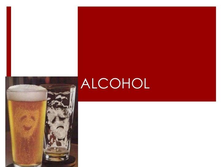 ALCOHOL<br />