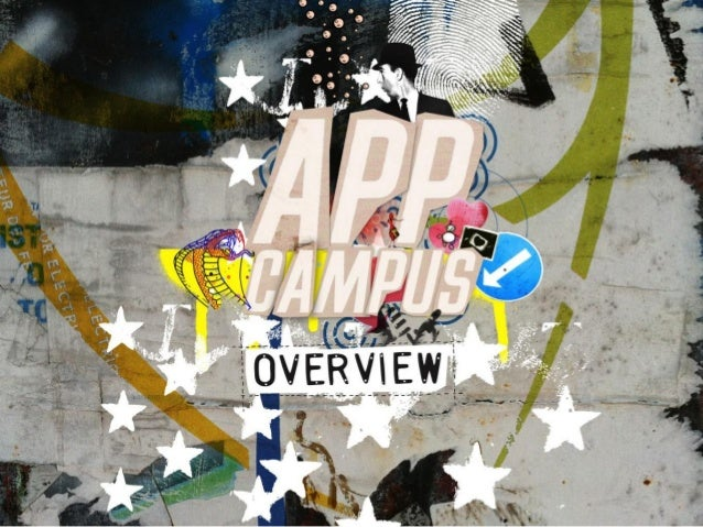 AppCampus• A three year project, based inAalto university: a fusion ofengineering + business + design• Funded with 21M€ by...