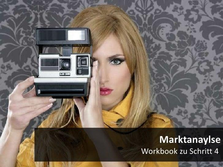 MarktanaylseWorkbook zu Schritt 4