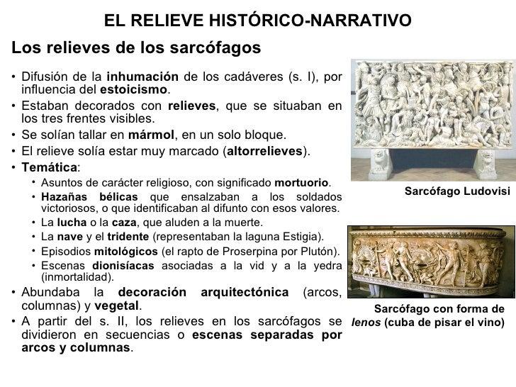 <ul><li>Los relieves de los sarcófagos </li></ul><ul><li>Difusión de la  inhumación  de los cadáveres (s. I), por influenc...