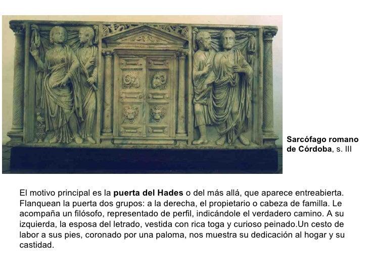 El motivo principal es la  puerta del Hades  o del más allá, que aparece entreabierta. Flanquean la puerta dos grupos: a l...