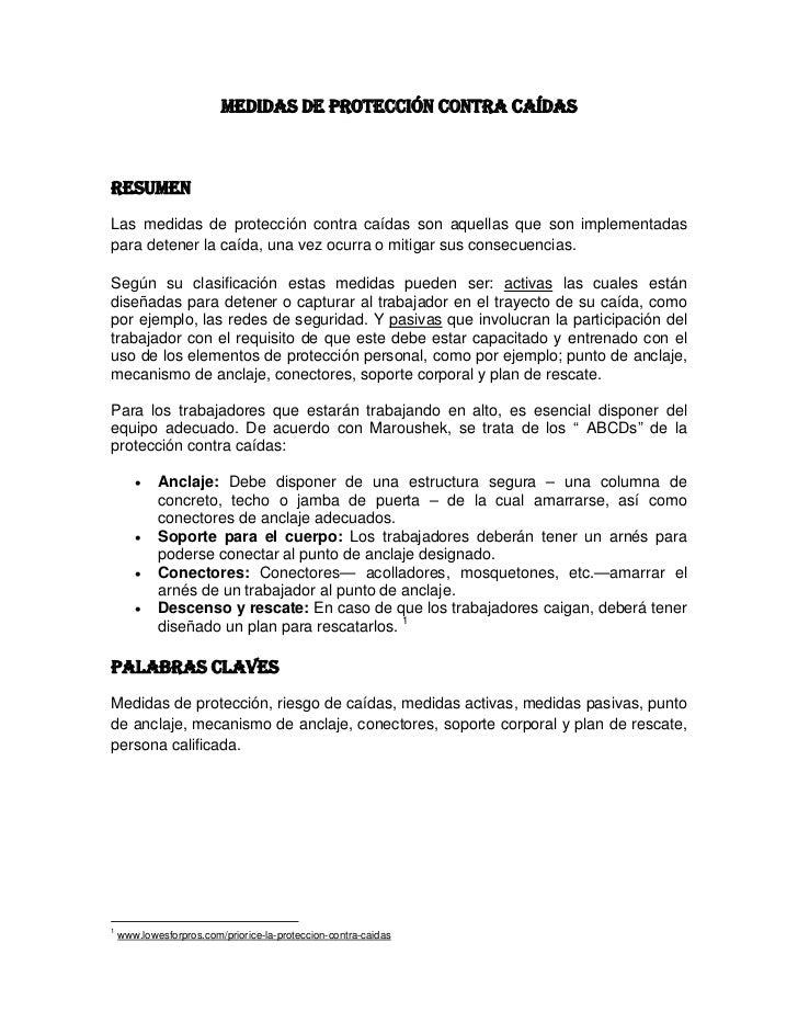MEDIDAS DE PROTECCIÓN CONTRA CAÍDASRESUMENLas medidas de protección contra caídas son aquellas que son implementadaspara d...