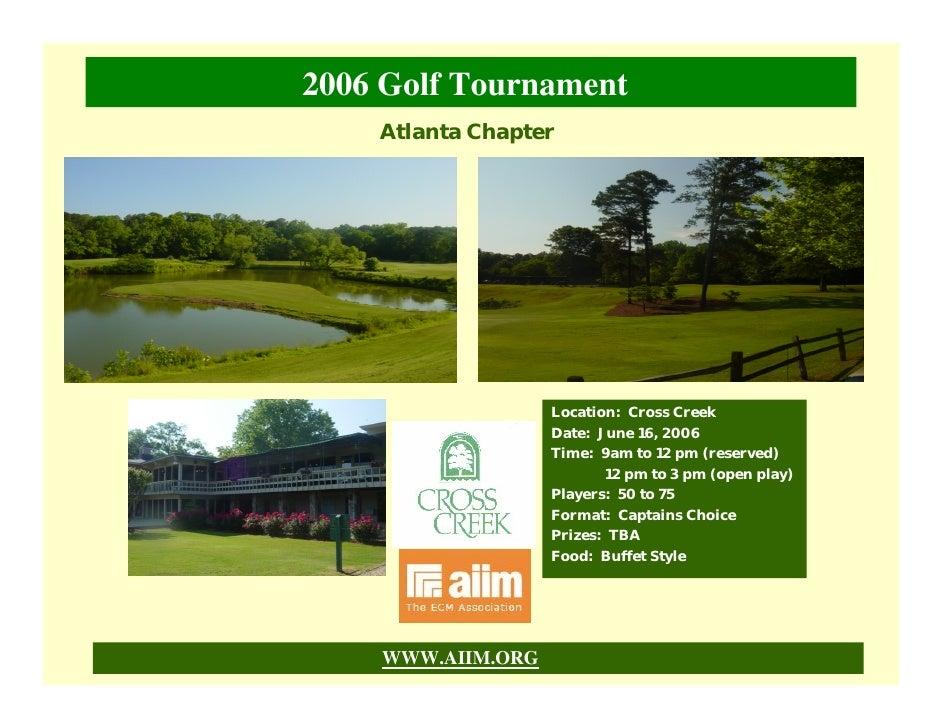 2006 Golf Tournament     Atlanta Chapter                        Location: Cross Creek                    Date: June 16, 20...