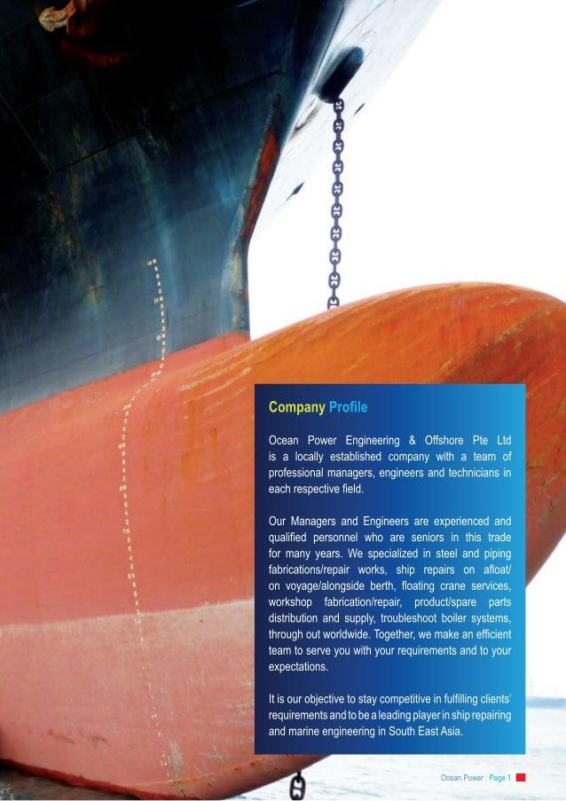 Ocean Power Engineering & Offshore Pte Ltd Slide 3