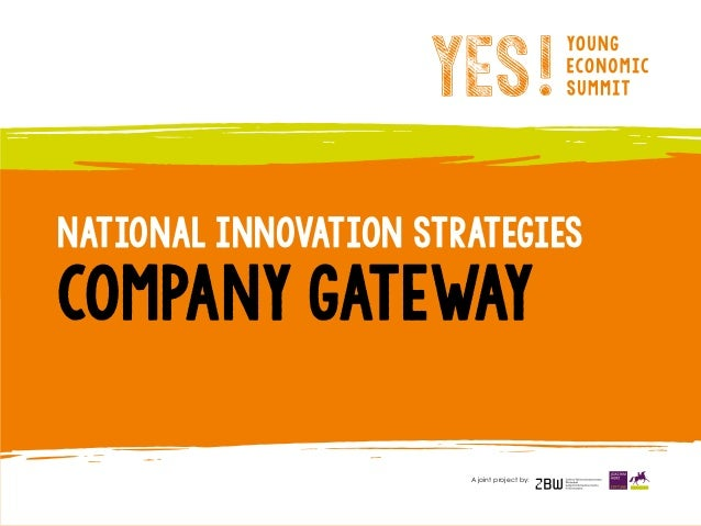 National Innovation Strategies COMPANY GATEWAY A joint project by: