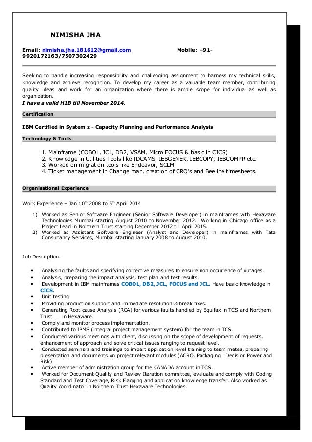 Charming Resume Nimisha Jha Mainframe Developer 6 Years 5 Months. NIMISHA JHA Email:  Nimisha.jha.181612@gmail.com Mobile: + ...