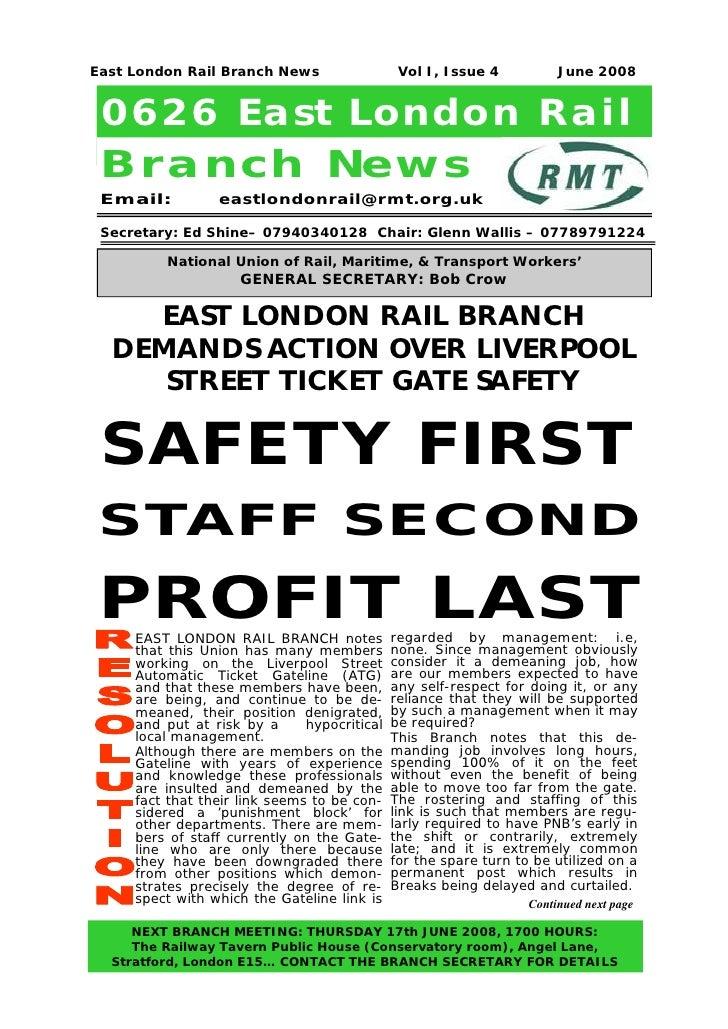 East London Rail Branch News                   Vol I, Issue 4           June 2008 0626 East London Rail Branch New s Email...