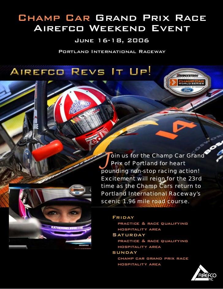 Champ Car Grand Prix Race   Airefco Weekend Event          June 16-18, 2006      Portland International Raceway           ...