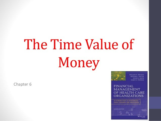 The Time Value of  Money  Chapter 6