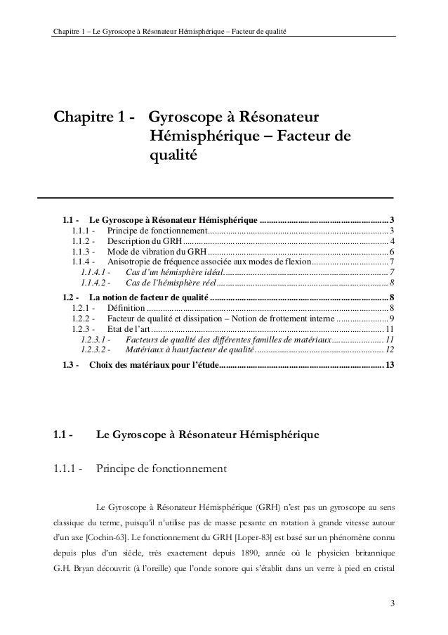 Chapitre 1 – Le Gyroscope à Résonateur Hémisphérique – Facteur de qualité 3 Chapitre 1 - Gyroscope à Résonateur Hémisphéri...
