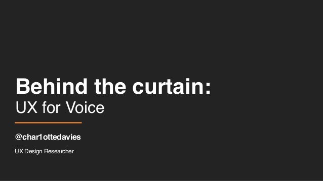 Charlotte Davies - Researching Voice UX Slide 2
