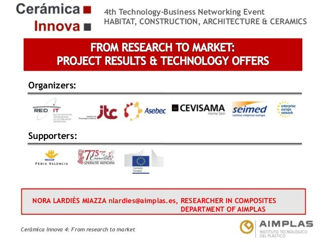 4th Technology-Business Networking Event HABITAT, CONSTRUCTION, ARCHITECTURE & CERAMICS  Organizers:  Supporters:  NORA LA...