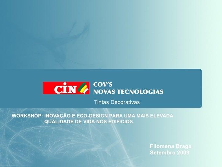 COV'S                           NOVAS TECNOLOGIAS                            Tintas Decorativas  WORKSHOP: INOVAÇÃO E ECO-...