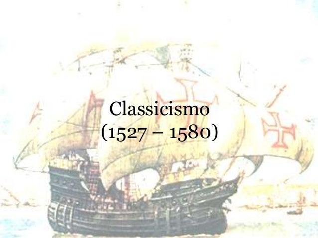 Classicismo (1527 – 1580)