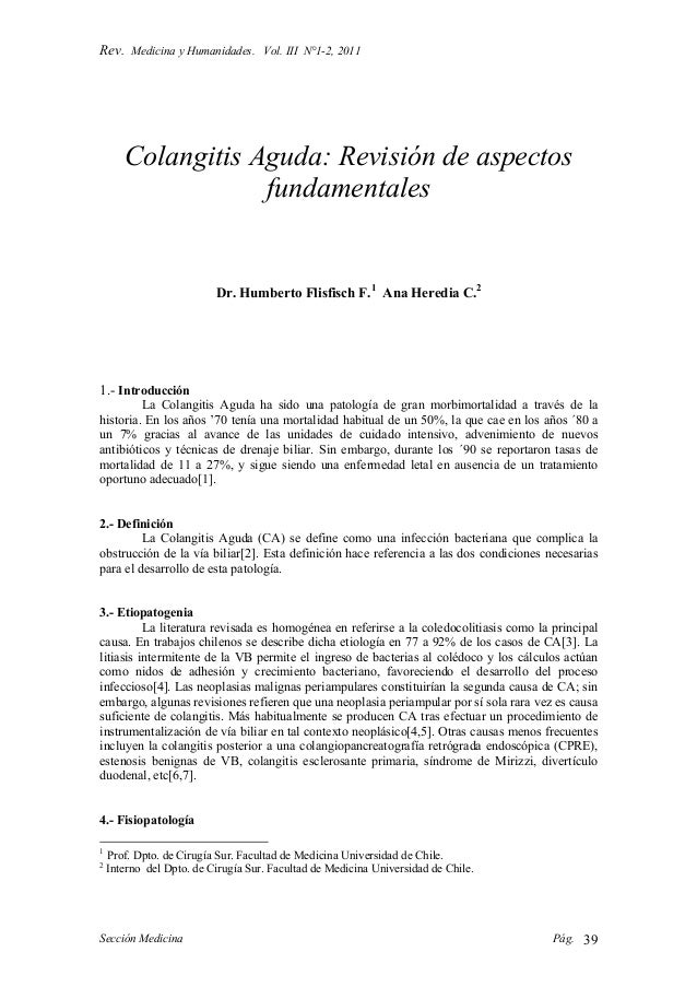 Rev. Medicina y Humanidades. Vol. III N°1-2, 2011 Sección Medicina Pág. 39 Colangitis Aguda: Revisión de aspectos fundamen...
