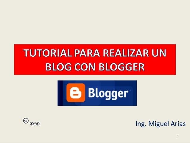 1 Ing. Miguel Arias