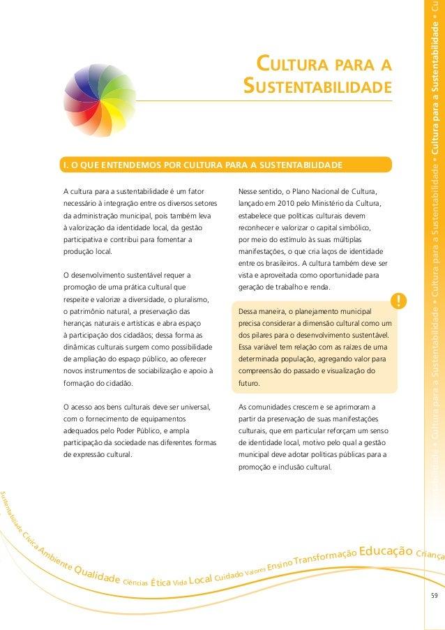 bilidade • Cultura para a Sustentabilidade • Cultura para a Sustentabilidade • Cultura para a Sustentabilidade • Cultura p...
