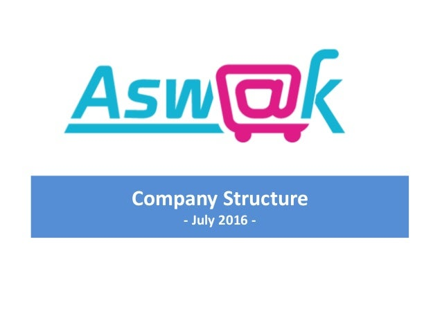 Company Structure - July 2016 -