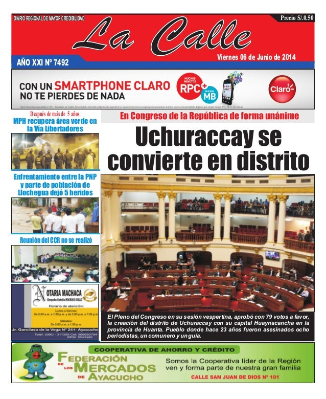 La Calle DIARIOREGIONALDEMAYORCREDIBILIDAD Precio S/.0.50 AÑO XXI Nº 7492 Viernes 06 de Junio de 2014 El Pleno del Congres...