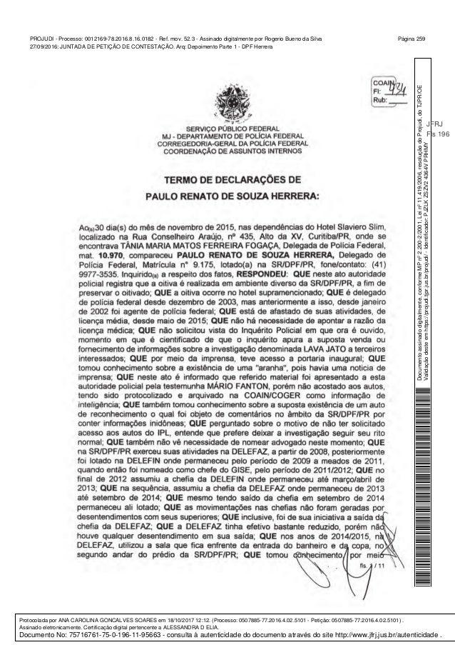Documentoassinadodigitalmente,conformeMPnº2.200-2/2001,Leinº11.419/2006,resoluçãodoProjudi,doTJPR/OE Validaçãodesteemhttps...