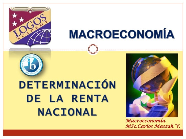 MACROECONOMÍA<br />DETERMINACIÓN DE LA RENTA NACIONAL<br />