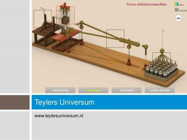 Teylers Universumwww.teylersuniversum.nl