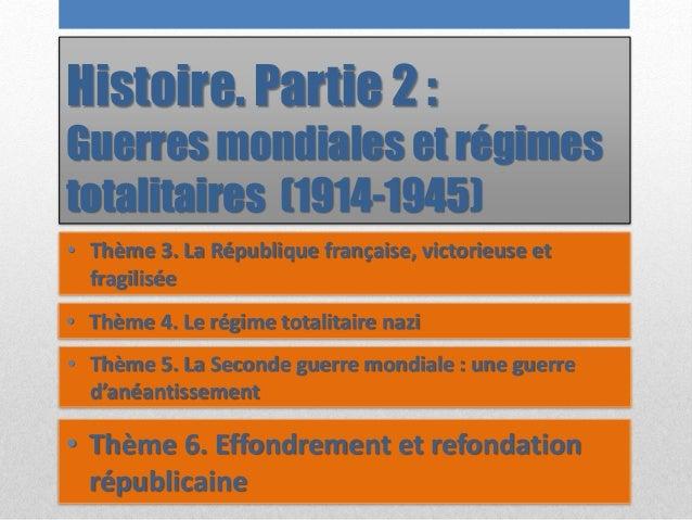 Histoire. Partie 2 : Guerres mondiales et régimes totalitaires (1914-1945) • Thème 3. La République française, victorieuse...