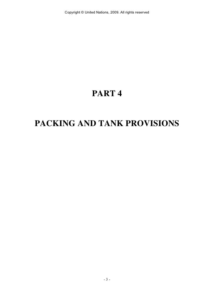 Copyright © United Nations, 2009. All rights reserved                           PART 4   PACKING AND TANK PROVISIONS      ...