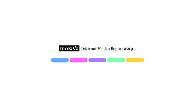 Internet Health Report 2019