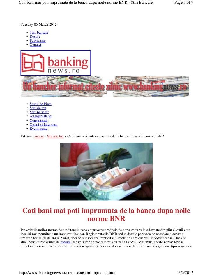 Cati bani mai poti imprumuta de la banca dupa noile norme BNR - Stiri Bancare                               Page 1 of 9 Tu...
