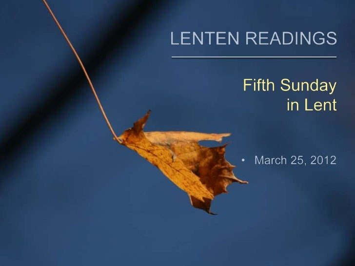 The Common English Bible - 5th Sunday in Lent