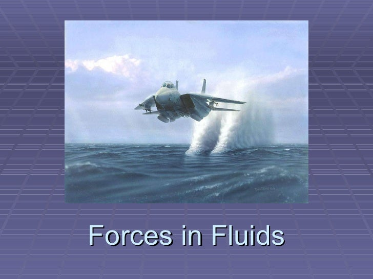 Forces in Fluids