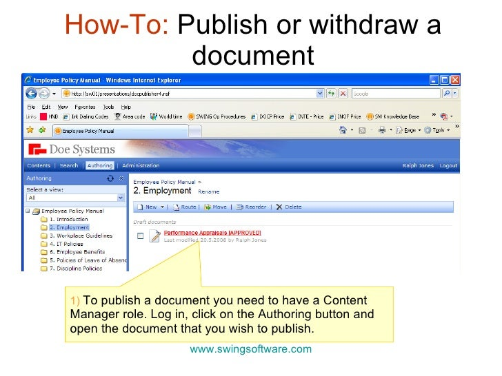 How-To:  Publish or withdraw a document www.swingsoftware.com 1)  To publish a document you need to have a Content Manager...