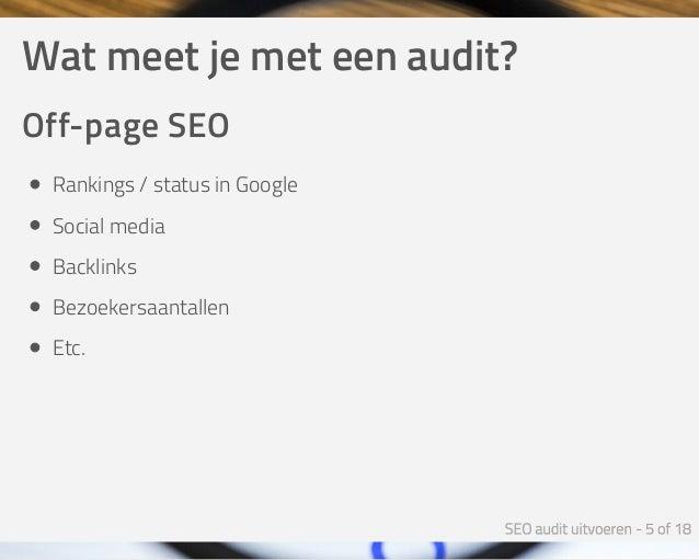 Watmeetjemeteenaudit? Off-pageSEO Rankings/statusinGoogle Socialmedia Backlinks Bezoekersaantallen Etc.