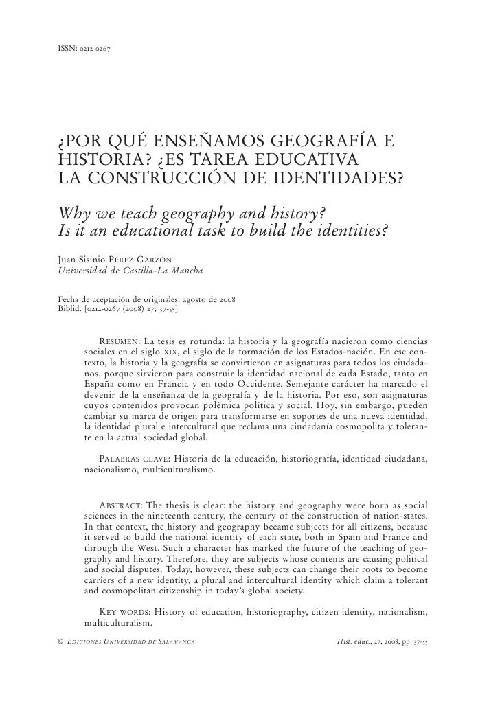 ISSN: 0212-0267¿POR QUÉ ENSEÑAMOS GEOGRAFÍA EHISTORIA? ¿ES TAREA EDUCATIVALA CONSTRUCCIÓN DE IDENTIDADES?Why we teach geog...