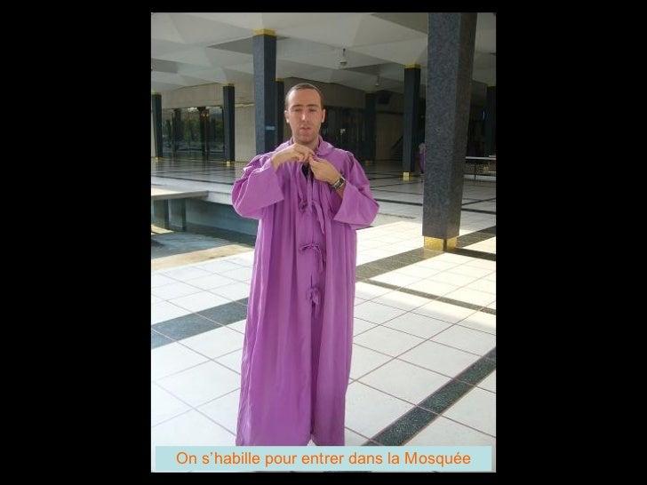 On s'habille pour entrer dans la Mosquée