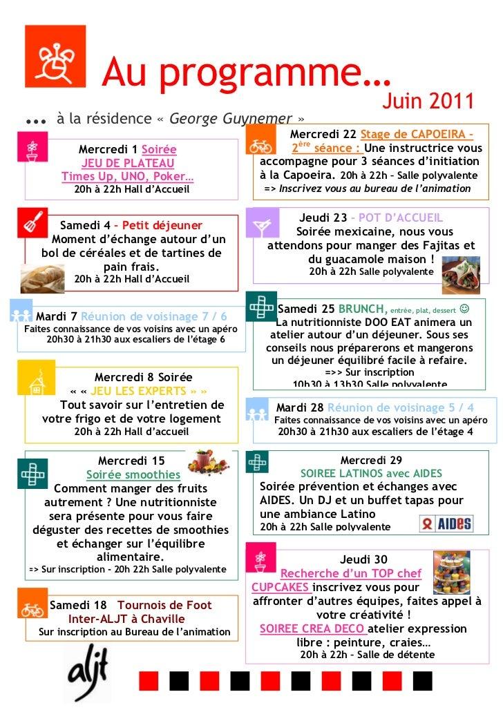 Au programme…                                                                               Juin 2011… à la résidence « Ge...