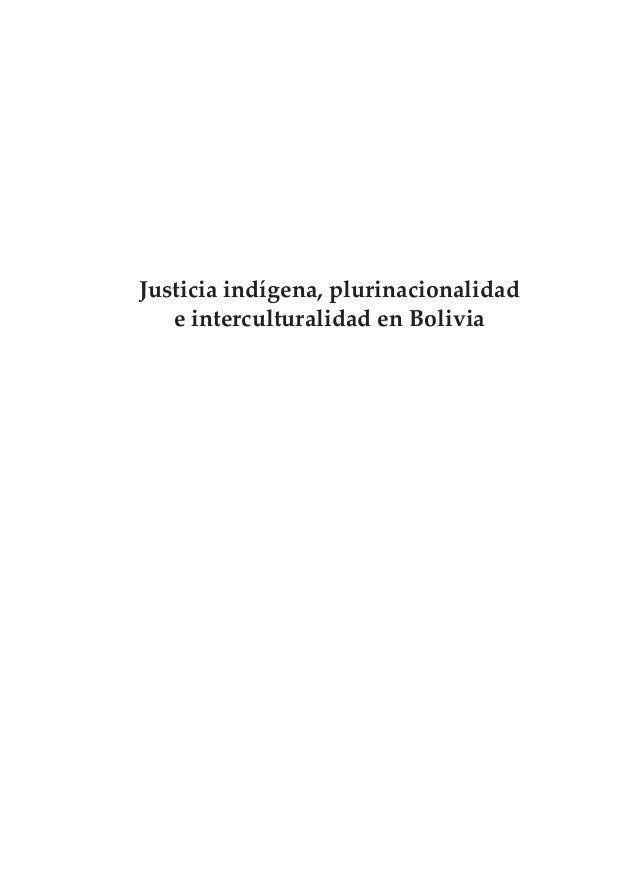 Justicia indígena, plurinacionalidad e interculturalidad en Bolivia