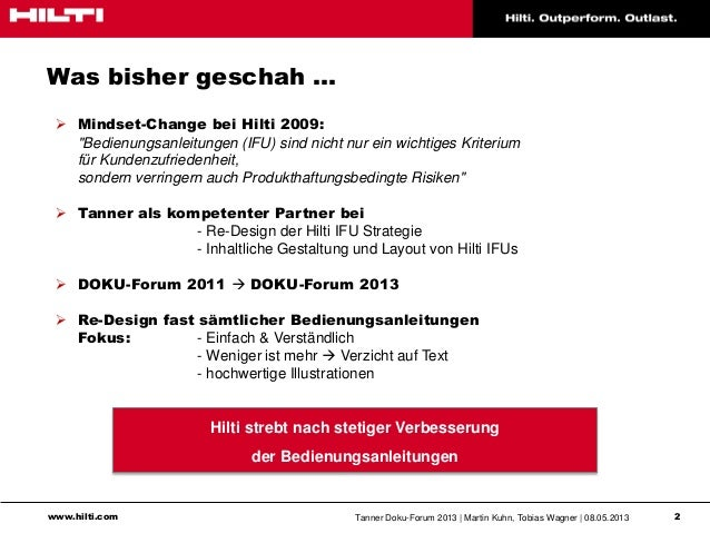 www.hilti.com Tanner Doku-Forum 2013   Martin Kuhn, Tobias Wagner   08.05.2013 2Was bisher geschah …Hilti strebt nach stet...