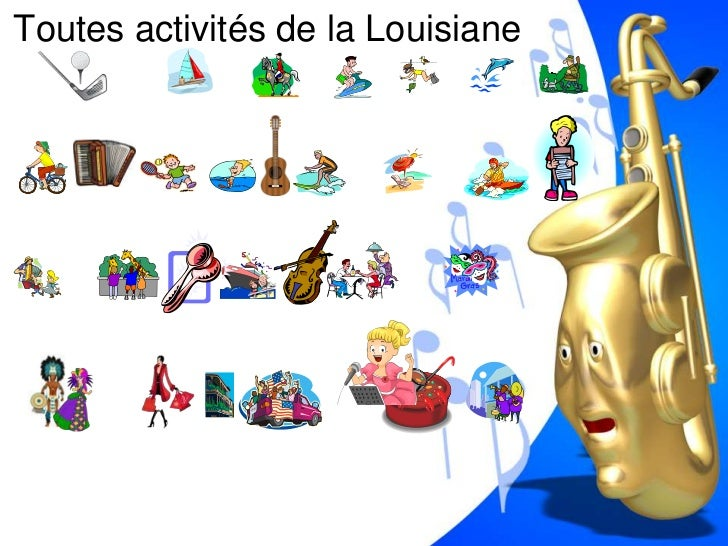 Toutes activités de la Louisiane