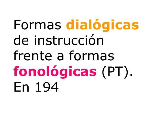 El conocimiento escolar es una representaciónparticular de la cultura dominante quelegitima la ideología de dicha culturad...