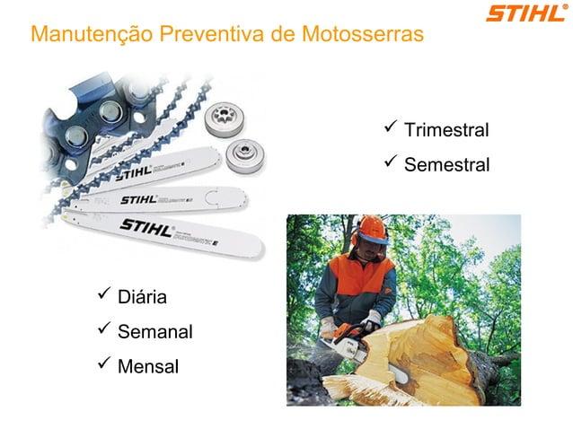  Trimestral  Semestral  Diária  Semanal  Mensal Manutenção Preventiva de Motosserras