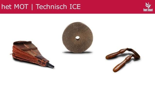 het MOT   Technisch ICE